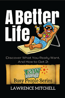 A better life - Raw Energy